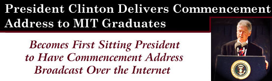 President Clinton Delivers Commencement Address to MIT Graduates